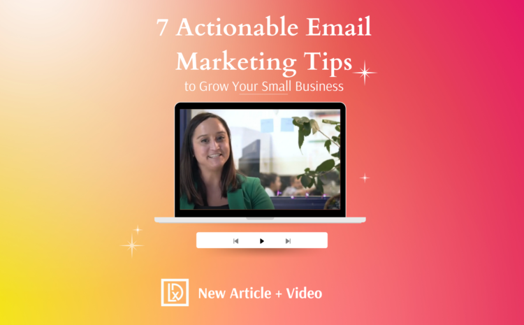 7 Actionable Email Marketing Tips (2)